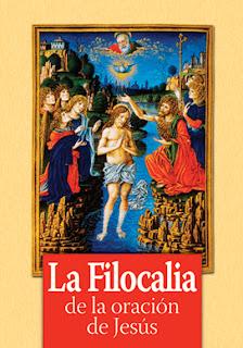 """La Filocalia """"de la oración de Jesús"""""""