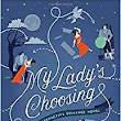 Review: My Lady's Choosing