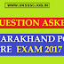 General Knowledge GK Questions Asked In Uttarakhand PCS pre 2017
