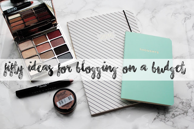 fifty ideas for blogging on a budget