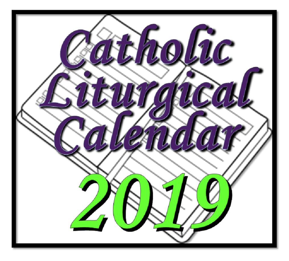 catholic liturgical calendars for 2019. Black Bedroom Furniture Sets. Home Design Ideas