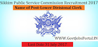 Sikkim Public Service Commission Recruitment 2017– 100 Lower Divisional Clerk