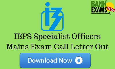 IBPS SO Mains Exam Call Letter Out