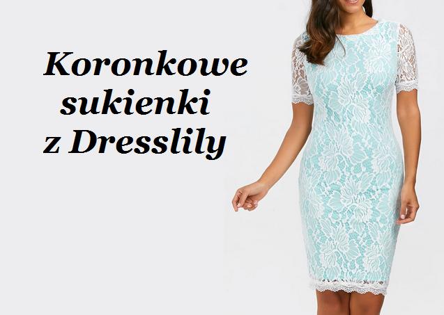 Koronkowe sukienki z Dresslily