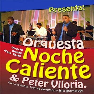 ORQUESTA NOCHE CALIENTE & PETER VILORIA DESDE NUEVA YORK (2014)