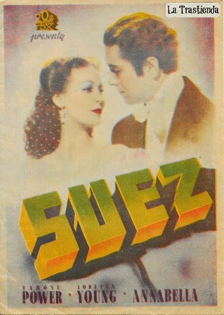 Programa de Cine - Suéz - Tyrone Power - Loretta Young - Annabella