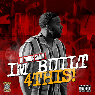 Dj Young Samm - I'm Built 4 This