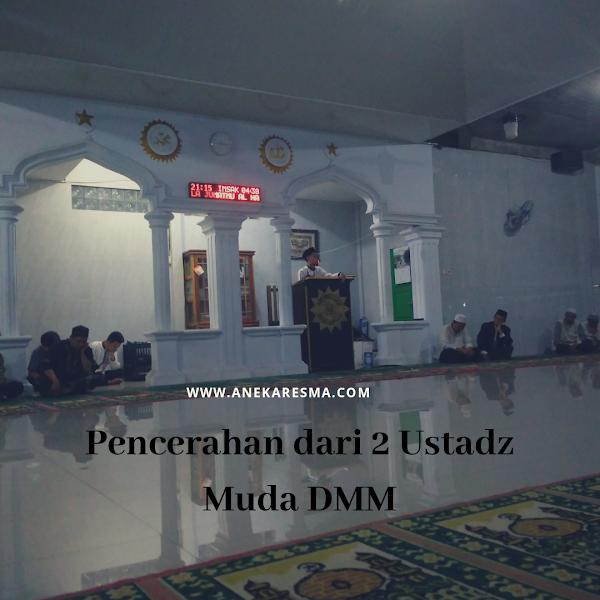 Pencerahan dari 2 Ustadz Muda DMM