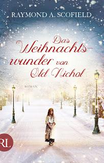 Das Weihnachtswunder von Old Nichol von Raymond A. Scofield
