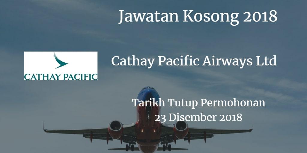 Jawatan Kosong Cathay Pacific Airways Ltd 23 Disember 2018