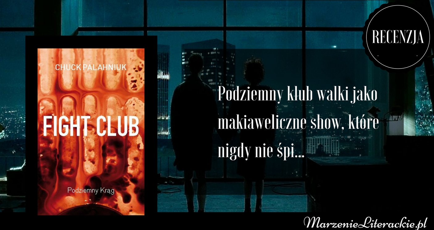 chuck palahniuk, fight club, podziemny krąg