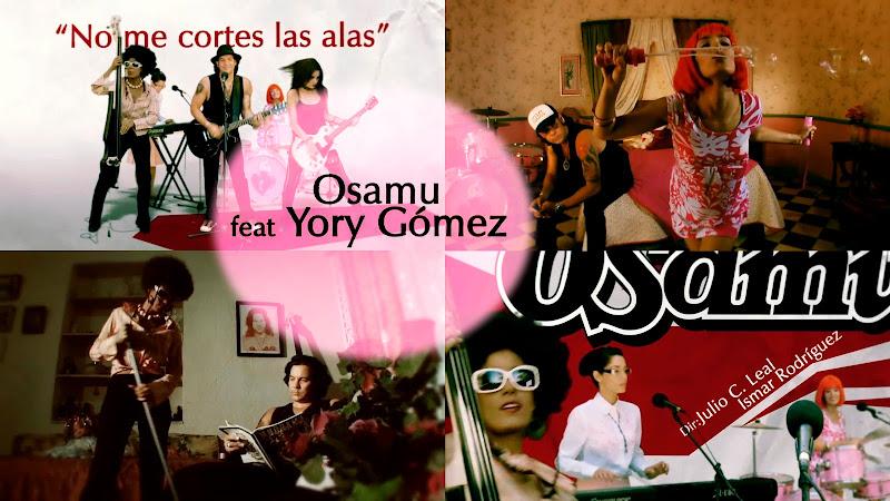 Osamu y Yory Gómez - ¨No me cortes las alas¨ - Videoclip - Dirección: Julio C. Leal - Ismar Rodríguez. Portal del Vídeo Clip Cubano
