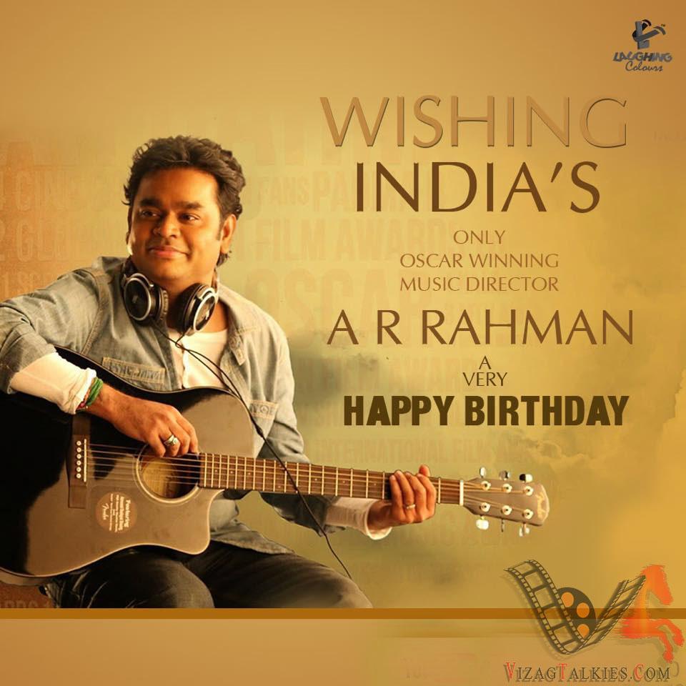 Happy birthday music maestro A R Rahman