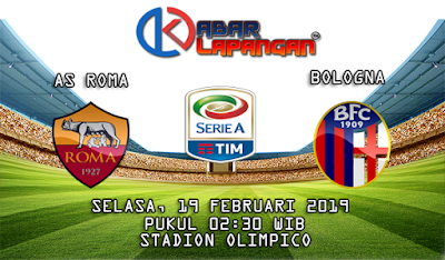 Prediksi Bola AS Roma vs Bologna 19 Februari 2019