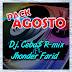 PACK AGOSTO FREE - CEBAS DJ. FT. JHONDER FARID