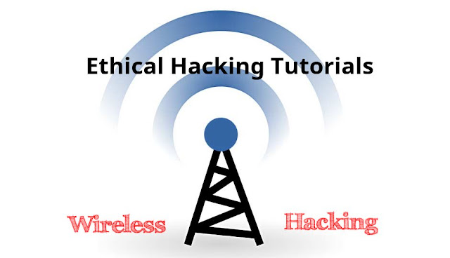 Ethical Hacking Tutorials - What is Wireless Hacking ?