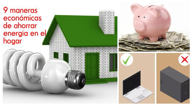 9 maneras econ micas de ahorrar energ a en el hogar - Maneras de ahorrar energia ...