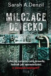 http://lubimyczytac.pl/ksiazka/4812181/milczace-dziecko