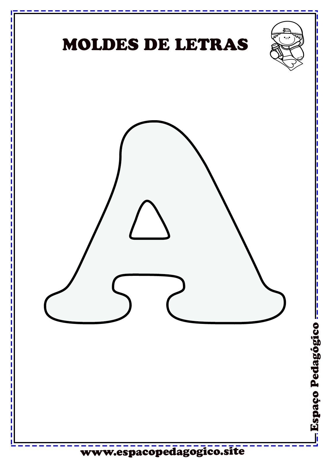 Moldes De Letras Do Alfabeto Para Imprimir Lindo Espaco Pedagogico