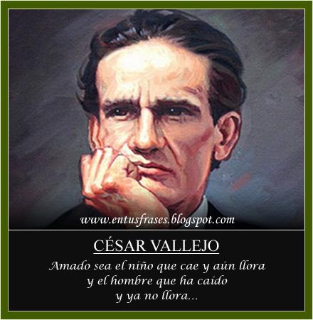 Frases Entusfrases César Vallejo