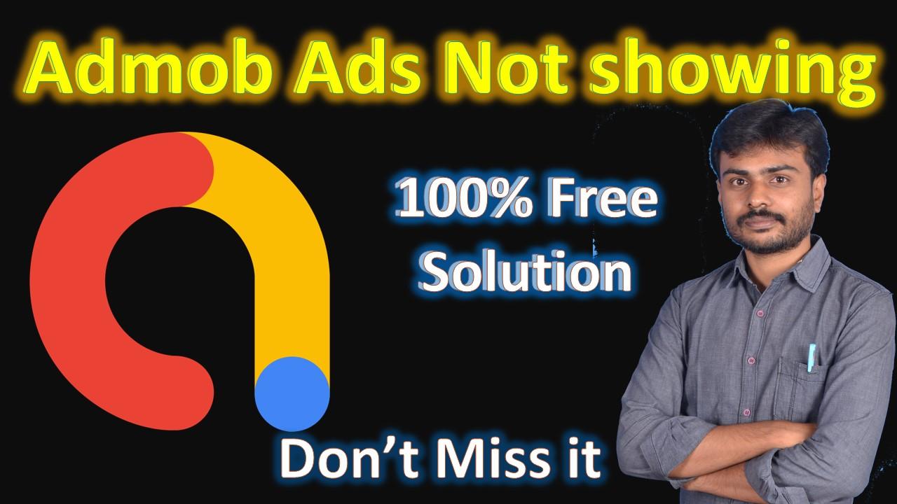உங்கள் ADMOB ஆப்-ல் AD வரவில்லையா? | Admob Ads