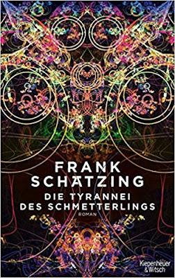 Neuerscheinungen im April 2018 #3 - Die Tyrannei der Schmetterlinge von Frank Schätzing