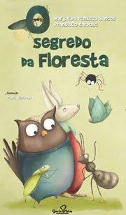 Margarida Fonseca Santos: O segredo da floresta