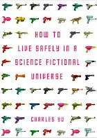 How to live safely in a science fictional universe (Charles Yu)