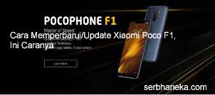 Cara Memperbarui/Update Xiaomi Poco F1,Ini Caranya 1