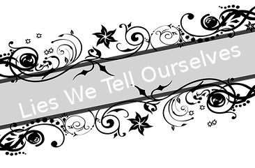 Lies We Tell Ourselves title image