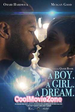 A Boy. A Girl. A Dream. (2018)