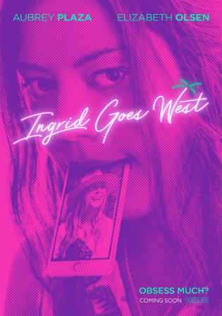 Ingrid Goes West 2017 WEB-DL 800MB English 720p Watch Online Full Movie Download bolly4u