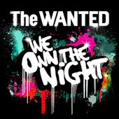 The Wanted We Own the Night Lyrics