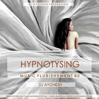 Hypnotysing Music Flurishement Podcast 8.0 - DJ Aygnesh