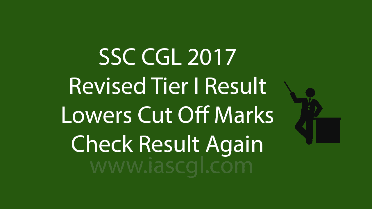 SSC CGL 2017 Revised Result