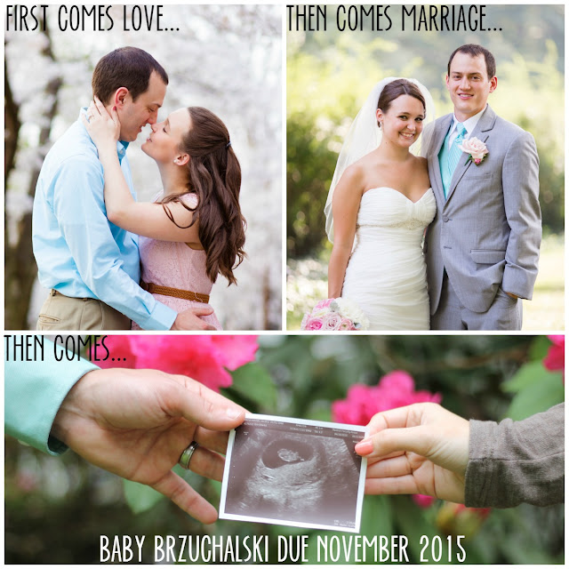 Pregnancy Announcement Idea: First comes love, then comes marriage...