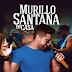 EP MURILLO SANTANA - EM CASA