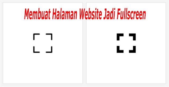 Cara Membuat Web Jadi Fullscreen