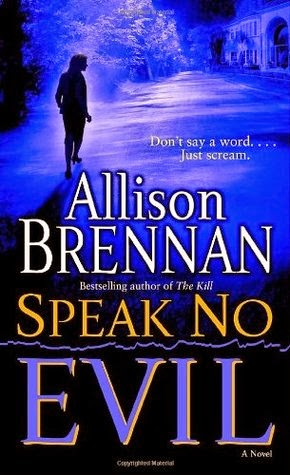 Speak No Evil by Allison Brennan