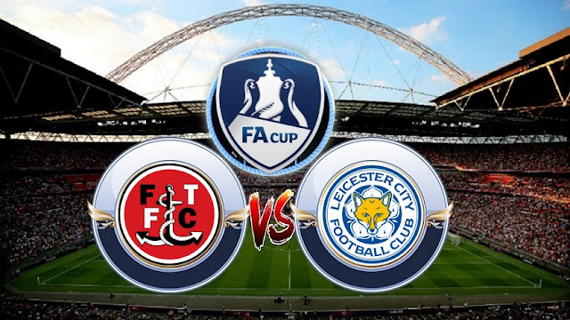 Fleetwood Town vs Leicester City Full Match & Highlights 06 January 2018