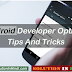Android Developer Options Tips And Tricks In Hindi