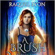 FREE : A Brush with the Moon by Raquel Lyon