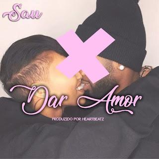 Sau - Dar Amor (Prod by HeartBeats)