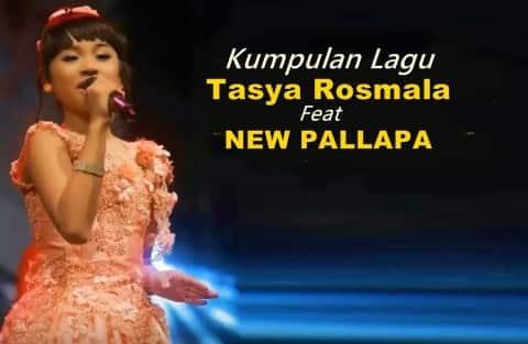 Download kumpulan lagu New Pallapa koleksi Tasya rosmala mp3