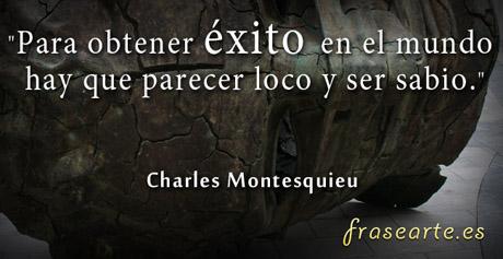 Frases para tener éxito, Charles Montesquieu