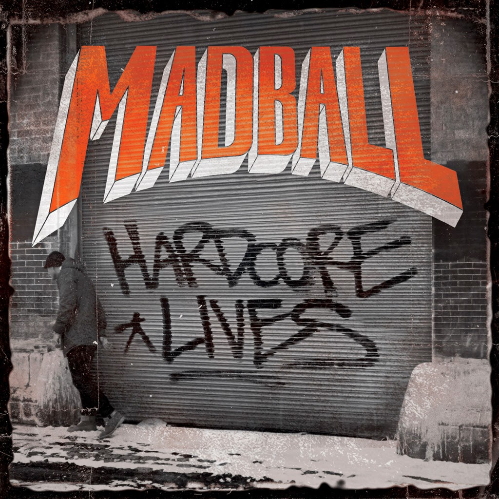 Madball - Hardcore Lives [Limited Edition] (2014)