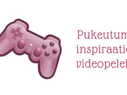 Pukeutumisinspiraatiota videopeleistä