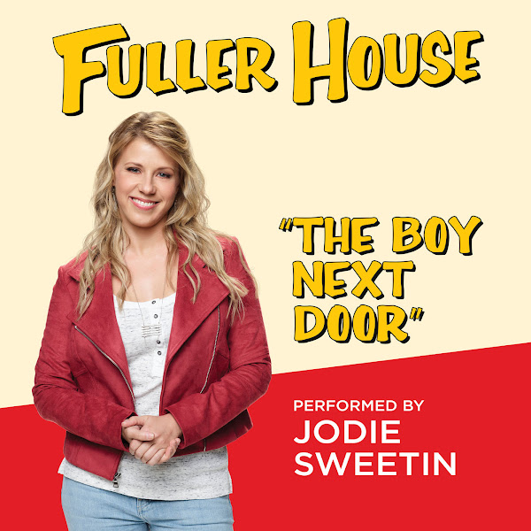 """Jodie Sweetin - The Boy Next Door (From """"Fuller House"""") - Single Cover"""