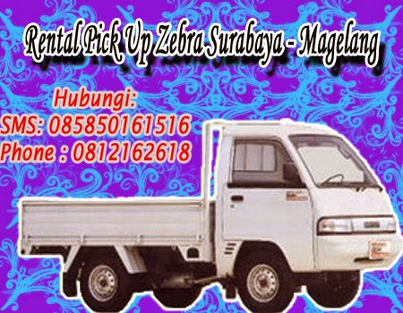 Rental Pick Up Zebra Surabaya - Magelang