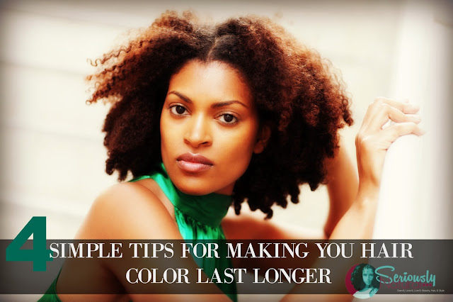 4 SIMPLE TIPS FOR MAKING YOU HAIR COLOR LAST LONGER